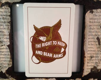 Playing Cards: The Right To Keep and Bear Arms