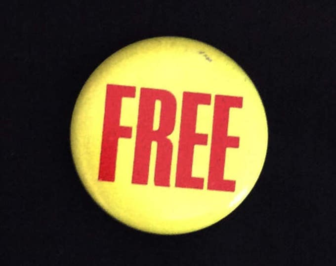 """PINBACK BUTTON """"Free"""" 1.5 Inches Vintage"""