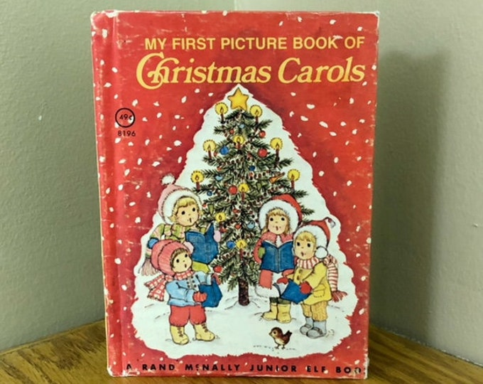 1979 My First Picture Book of Christmas Carols A Rand McNally Junior Elf Book
