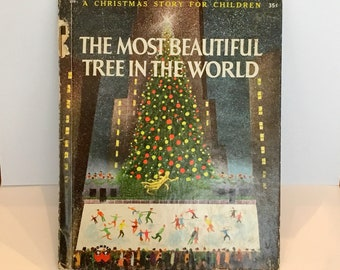 1956 The Most Beautiful Tree In The World Children's Book Wonder Book