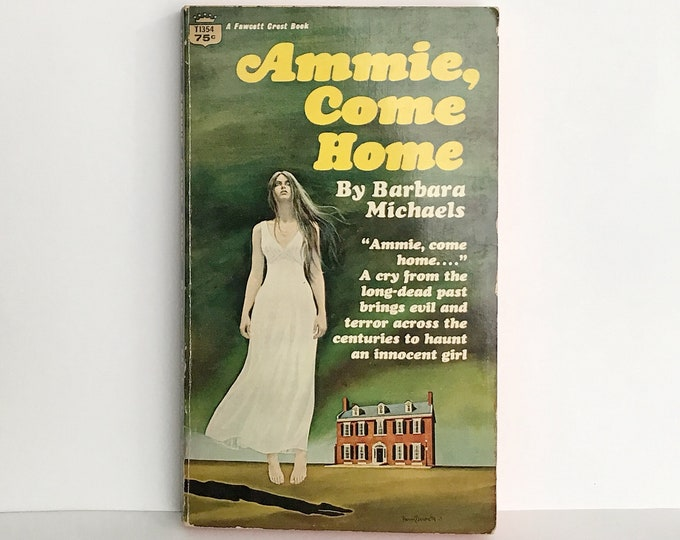 Ammie, Come Home by Barbara Michaels 1968, 1969 VINTAGE GHOST FICTION