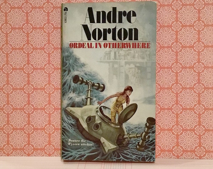 Ordeal In Otherwhere (1964, 1973) by Andre Norton Bintage Sci-Fi