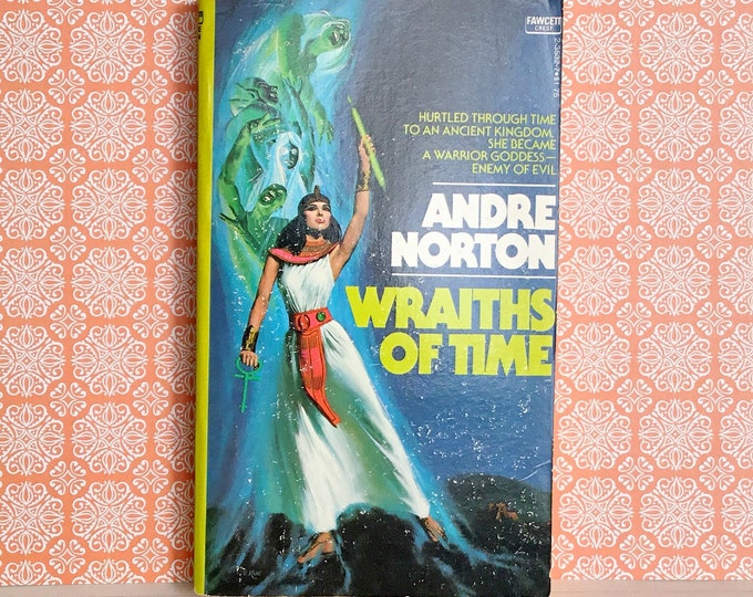 Wraiths of Time (1976) by ANDRE NORTON Vintage Sci-Fi
