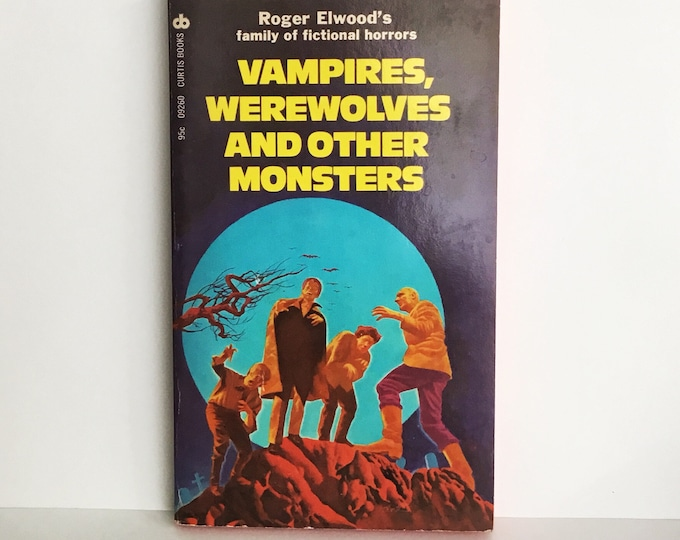Short Stories VAMPIRES, WEREWOLVES and Other MONSTERS Paperback Book Edited by Roger Elwood, 1974
