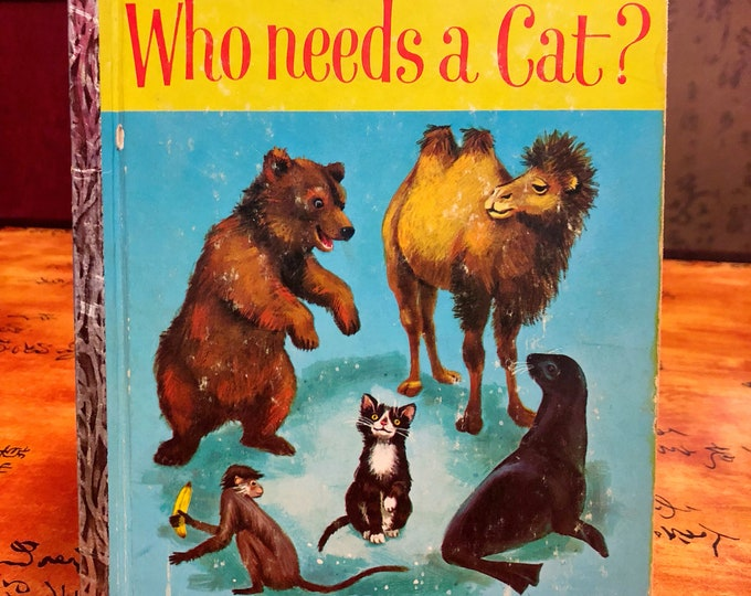 1963 Who Needs a Cat? Vintage Little Golden Book
