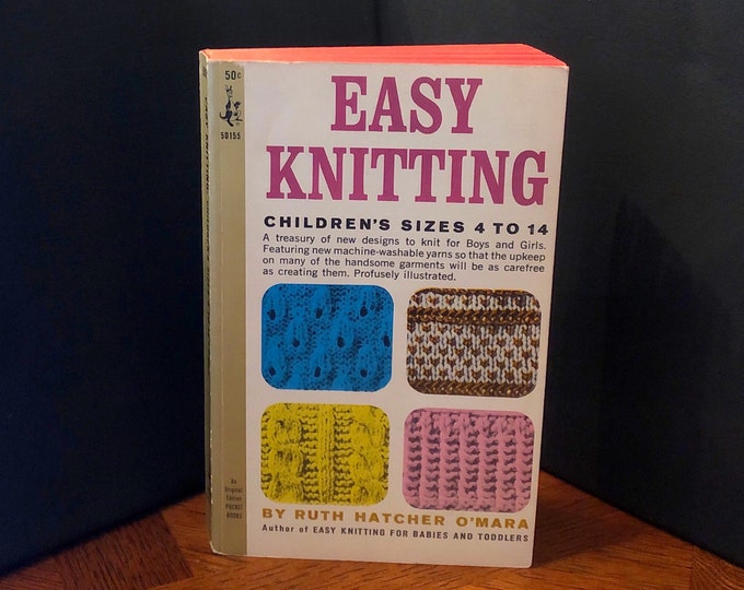 Easy Knitting : Children's Sizes 4 to 14 by Ruth Hatcher O'Mara VINTAGE Knitting Guide Book 1965