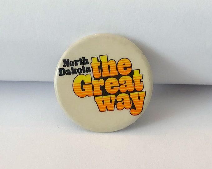 "NORTH DAKOTA ""The Great Way"" Pin Back Button"