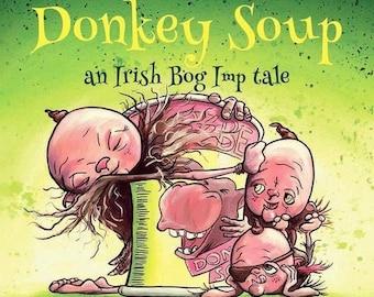 Donkey Soup - An Irish Bog Imp Tale - Written by Belfast Children's Author Richard McCloskey-Wall (Book 1)