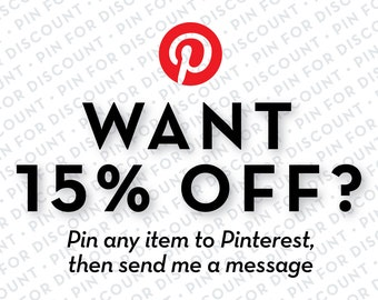 Pin any item to Pinterest for a 15% Discount on Any Order in the Shop - send me a message once you've pinned