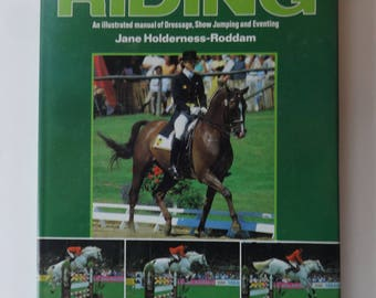 Competitive Riding-Dressage, Show Jumping and Eventing-Jane Holderness-Roddam - 1988