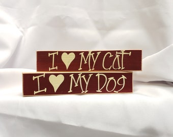 I Love My Dog Wooden Block Sign