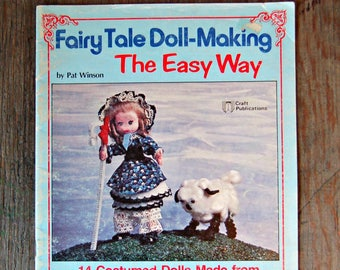 Fairy Tale Doll-Making, Doll Patterns, Vintage Toy Patterns, Fairy Tale Toy Book, DIY Toys, Felt Doll Book, How to Make Dolls Book