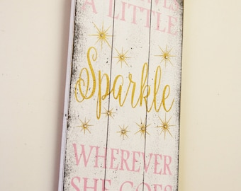 She Leaves A Little Sparkle Wherever She Goes Pallet Sign Girls Nursery Wall Decor Shabby Chic Nursery Vintage Nursery Pink and Gold Nursery