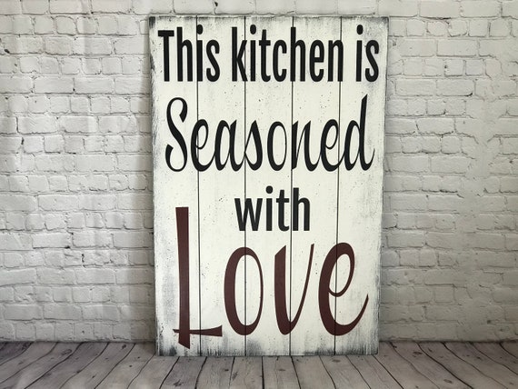 Kitchen Wall Art This Kitchen Is Seasoned With Love Pallet Etsy