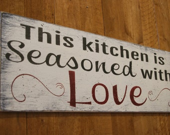This Kitchen Is Seasoned With Love Wood Sign Kitchen Sign Shabby Chic Distressed Wood Wall Decor Vintage Farmhouse Chic Mothers Day