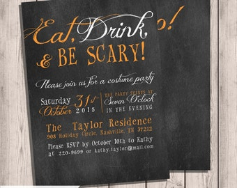 Chalkboard Halloween Invitation, Eat Drink & Be Scary, Double-sided, 5x7, Halloween Party, Halloween Invite, Printable Party Invitation