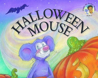 Halloween Mouse (Book 5 in the Happy the Pocket Mouse series)