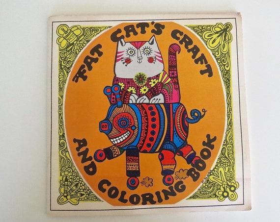 Hippie Coloring Book / Troubador Press Book / Fat Cat's Craft and Coloring Book / 1970's Coloring Book / 70's Craft Book