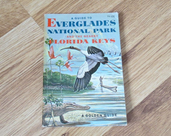 Everglades Golden Guide / Everglades National Park Book / Florida Keys Guide / Golden Nature Guide / Animals Plants Native Americans