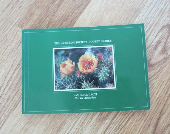 Cactus Field Guide / Familiar Cacti Pocket Guide / Paperback Book / Succulent Guide / Audubon Society Guide / Identification Guide