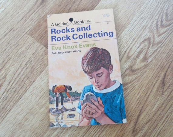 Rock Collecting Book / Golden Book / Rocks and Rock Collecting Paperback / Golden Press / Eva Knox Evans / Rock Field Guide / Rockhound