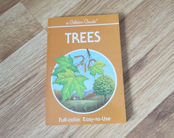 Trees Golden Guide / Nature Handbook / Classification Field Guide / Science Book / Dendrology Book / Flowers Buds Leaves Fruits Book