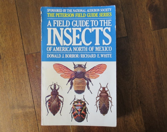 Insects Field Guide / Peterson Field Guide / Insects of America North of Mexico / Nature Book / Entomology Classification Reference