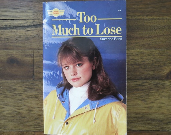 YA Fiction Paperback / 80's Teen Book / 1980's Young Adult Fiction / Sweet Dreams Series / Too Much to Lose / Summer Reading