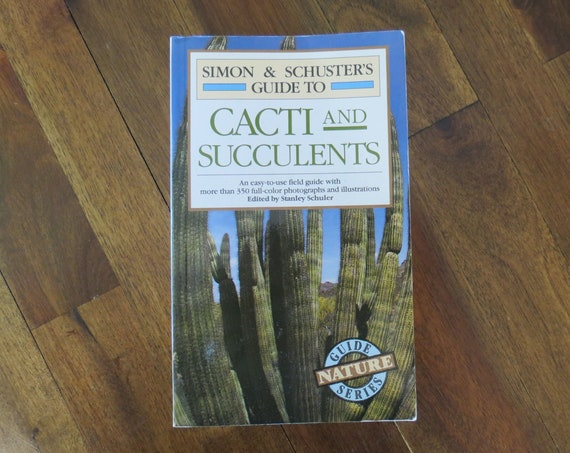 Cactus Field Guide / Cacti and Succulents Nature Guide / Simon & Schuster Guide / Plant Identification Book / Reference Guide