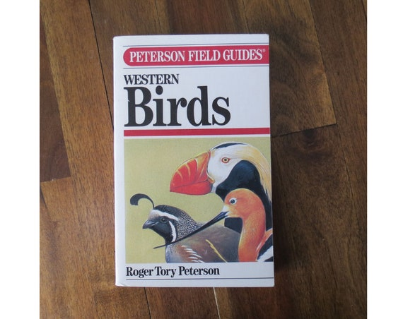 Bird Field Guide / Western Birds Book / Peterson Field Guides / Bird Identification / Ornithology Reference / Paperback