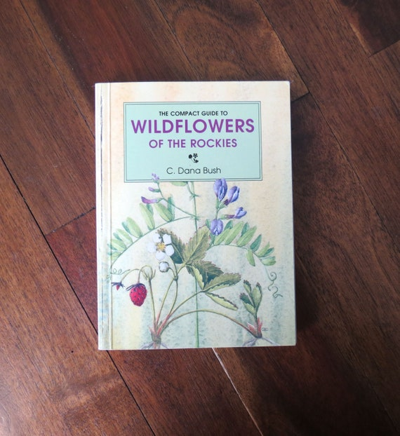 Wildflower Field Guide / Wildflowers of the Rockies / Wildflowers Book / Nature Guide / Botany Book / Flower Identification Guide