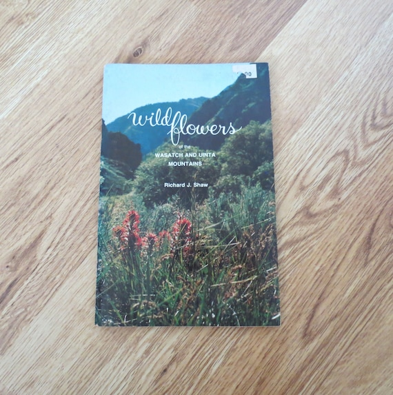 Wildflower Field Guide / Wasatch Uinta Mountains / Wildflowers Book / Nature Guide / Botany Book / Utah Flower Guide