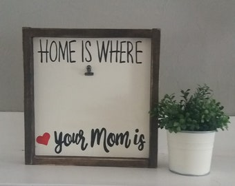 11\u201dx14\u201d Home Is Where Your Mom Is Mother/'s Day Personalized Print