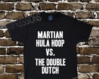 Martian Hula Hoop VS. The Double Dutch- Men's Impractical Jokers Fan Made Shirt #41