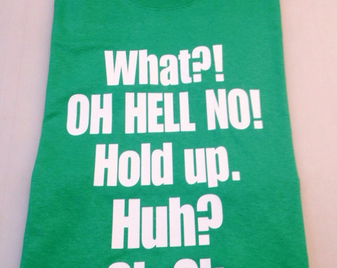 What? Oh Hell No, Hold Up, Huh? Oh Ok - Men's T-shirt (#2)