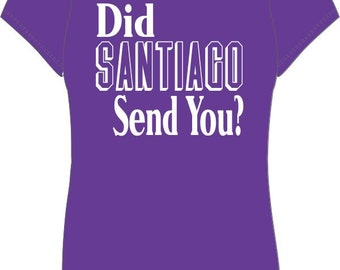 Did Santiago Send You? Women's T-shirt (#3) Impractical Jokers Fan Made Shirt