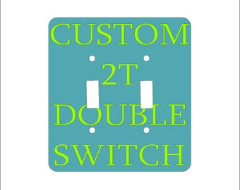 Metal Custom Double Switch Plate - 2T Double Toggle Light Switch Cover - Custom 2T