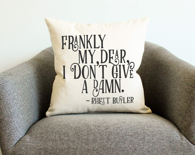 "Gone With the Wind Rhett Butler ""Frankly My Dear"" Quote Pillow"
