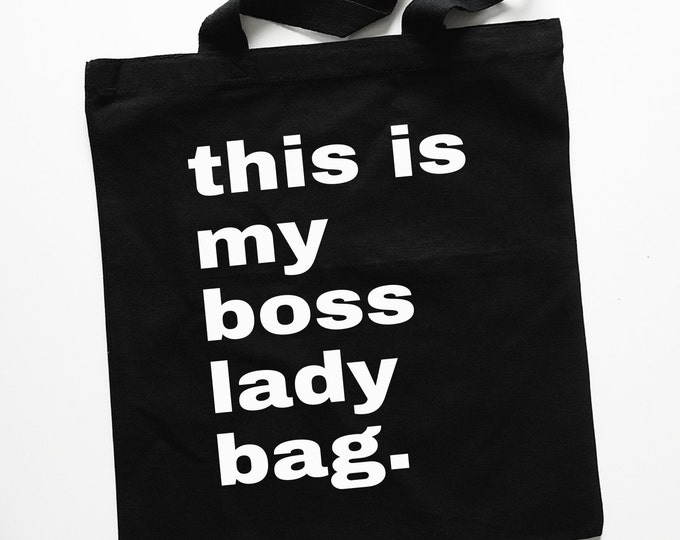 """Black """"This Is My Boss Lady Bag """" Tote Bag"""