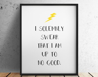 Digital Download I Solemnly Swear Quote