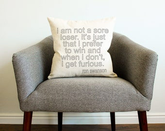 "Parks and Rec TV SHOW Ron Swanson ""Sore Loser"" Quote Pillow"