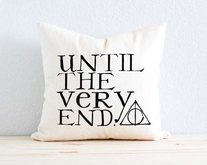 "Wizard Inspired ""Until The Very End"" Literary Quote"