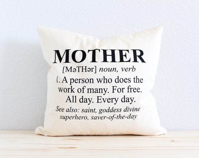 The Definition of a Mother Pillow