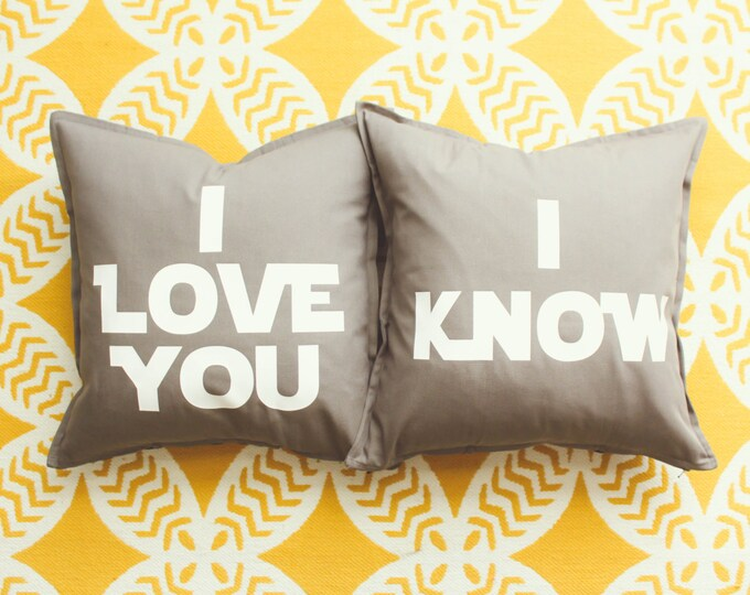 """Star Wars Pillow Cover Set - """"I Love You & I Know"""" Han Solo and Princess Leia Quote"""