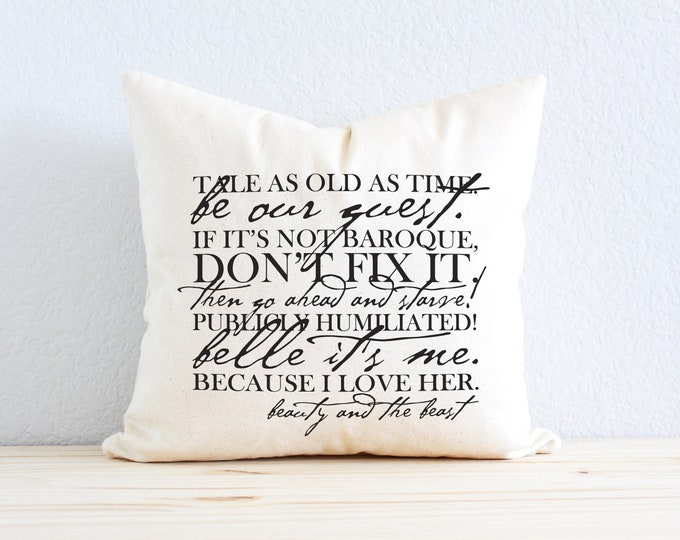 Beauty and the Beast Favorite Lines Pillow - Gift for Her, Gift for Him, Belle, Be Our Guest, Beauty and the Beast Movie, Disney
