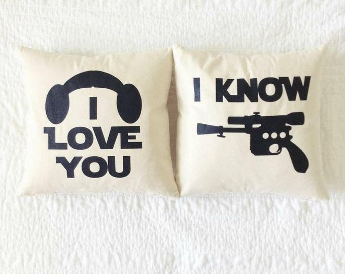 """Star Wars Pillow Set - """"I Love You and I Know"""" Han Solo and Princess Leia Quote"""