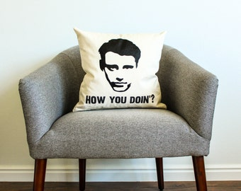 """Friends TV SHOW Joey Tribbiani """"How You Doin'? Pillow - Home Decor, Gift for Her, Gift for Him, College Student Gift, Friends TV Show"""