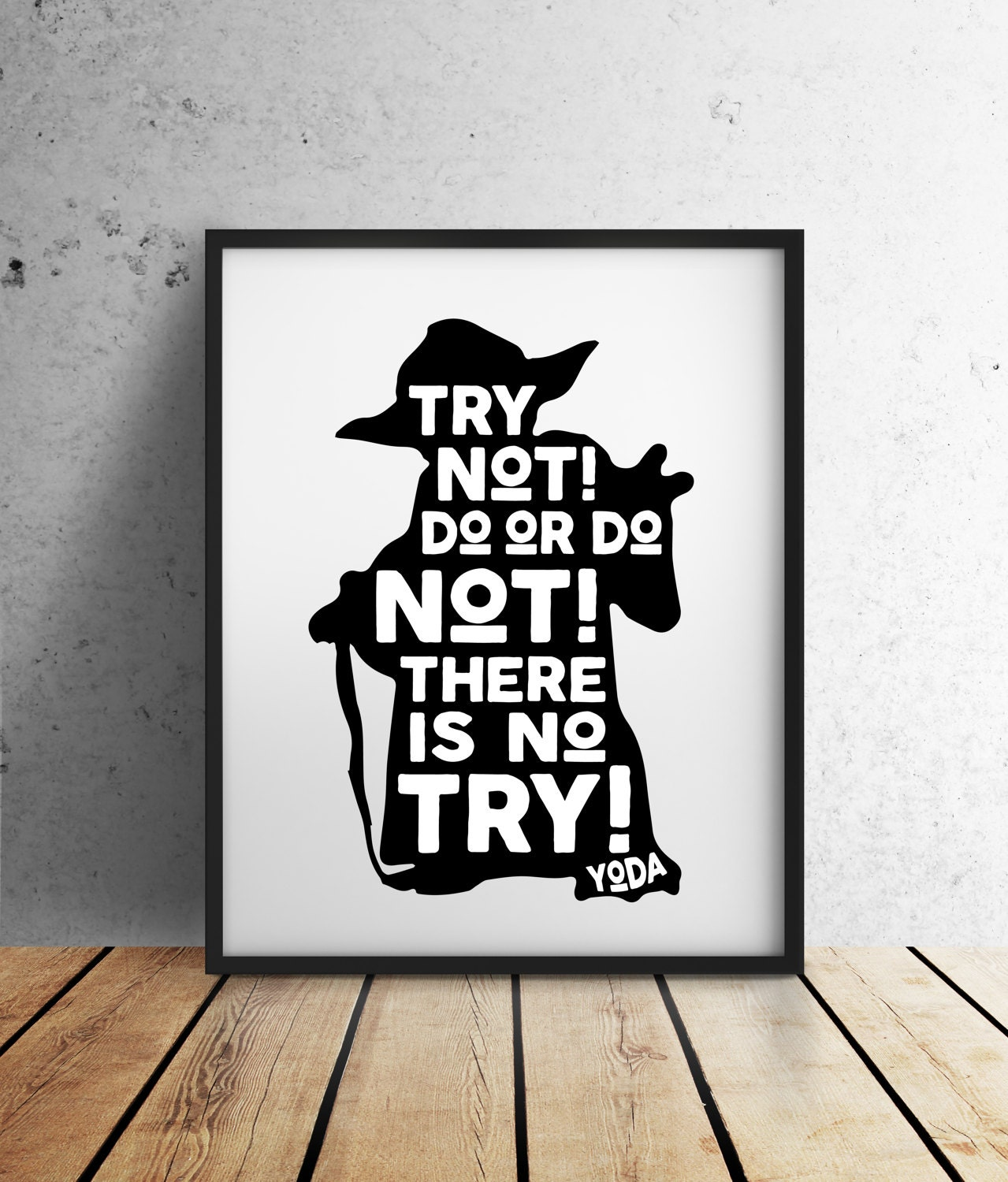 Yoda Quote There Is No Try: Star Wars Digital Download Try Not! Do Or Do Not! There Is