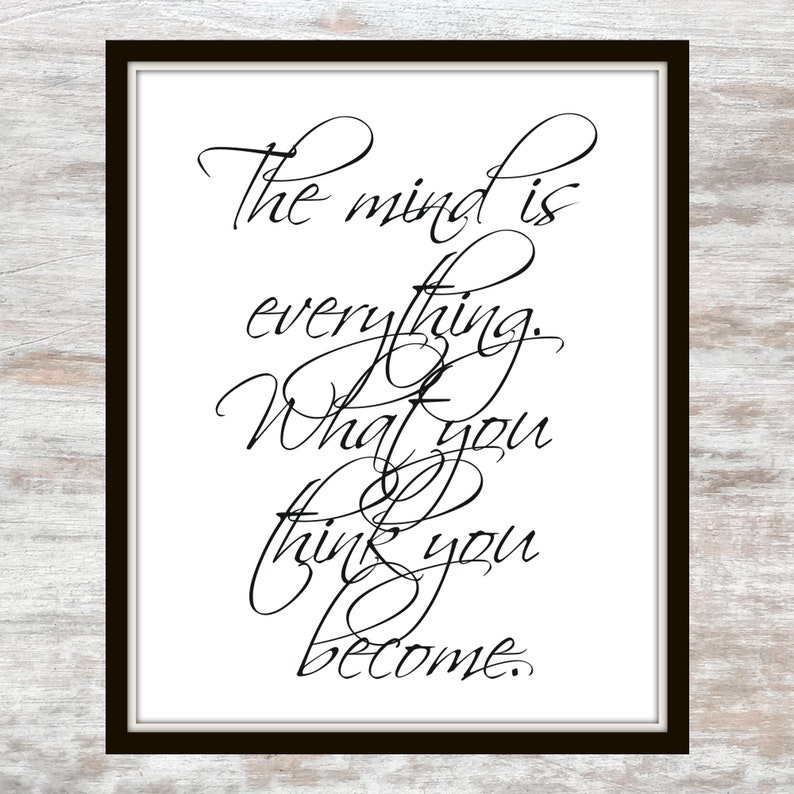 The Mind Is Everything What You Think You Become Buddha Etsy