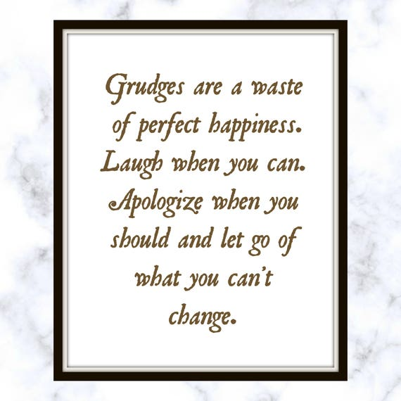Grudges Are A Waste Of Perfect Happiness Laugh When You Can Etsy